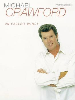 Michael Crawford: On Eagle's Wings (AL-00-PF9812)