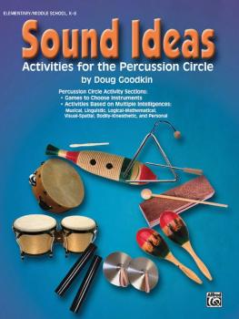 Sound Ideas: Activities for the Percussion Circle (AL-00-0716B)