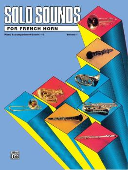 Solo Sounds for French Horn, Volume I, Levels 1-3 (AL-00-EL03344)