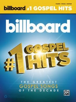 Billboard's #1 Gospel Hits: The Greatest Gospel Songs of the Decade (AL-00-44569)