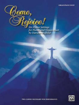Come, Rejoice!: Six Hymn Settings for Piano and Organ Duet (AL-00-GOPDM0201)