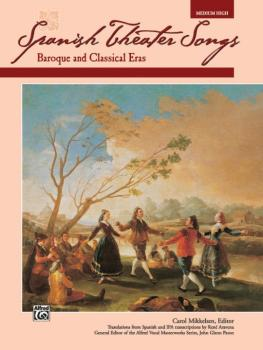 Spanish Theater Songs: Baroque and Classical Eras (AL-00-17634)
