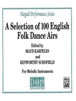 A Selection of 100 English Folk Dance Airs (AL-00-B103)