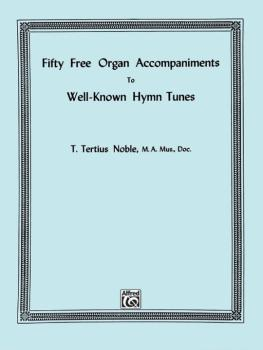 Fifty Free Organ Accompaniments to Well-Known Hymn Tunes (AL-00-FE08430)