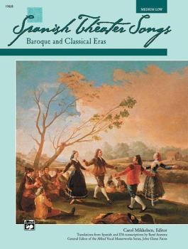 Spanish Theater Songs: Baroque and Classical Eras (AL-00-17635)