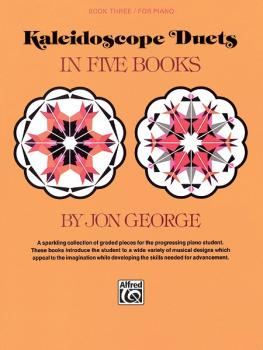 Kaleidoscope Duets, Book 3: A Sparkling Collection of Graded Pieces fo (AL-00-693)