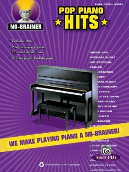 No-Brainer: Pop Piano Hits: We Make Playing Piano a No Brainer! (AL-00-33553)