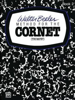 Walter Beeler Method for the Cornet (Trumpet), Book II (AL-00-WB0004)