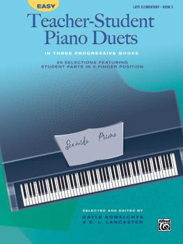 Easy Teacher-Student Piano Duets in Three Progressive Books, Book 3: 2 (AL-00-46130)