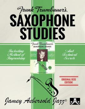Frank Trumbauer's Saxophone Studies: Including Method of Improvising a (AL-24-FTSS)