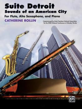 Suite Detroit: Sounds of an American City (For Flute, Alto Saxophone,  (AL-00-46271)
