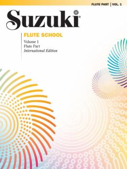 Suzuki Flute School International Edition Flute Part, Volume 1: Intern (AL-00-0165SX)