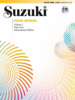 Suzuki Flute School International Edition Flute Part and CD, Volume 1: (AL-00-42237)