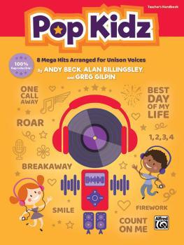 Pop Kidz: 8 Mega Hits Arranged for Unison Voices (AL-00-46843)
