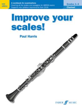 Improve Your Scales! Clarinet, Grades 1-3: A Workbook for Examinations (AL-12-057154052X)