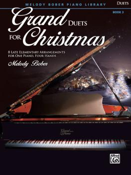 Grand Duets for Christmas, Book 3 (8 Late Elementary Arrangements for  (AL-00-47299)