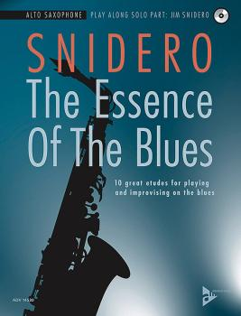 The Essence of the Blues: Alto Saxophone: 10 Great Etudes for Playing  (AL-01-ADV14530)
