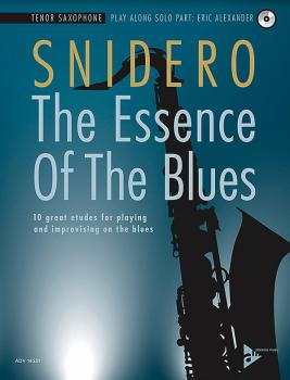 The Essence of the Blues: Tenor Saxophone: 10 Great Etudes for Playing (AL-01-ADV14531)
