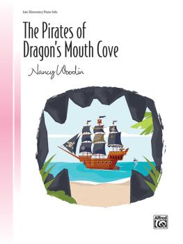 The Pirates of Dragon's Mouth Cove (AL-00-47749)