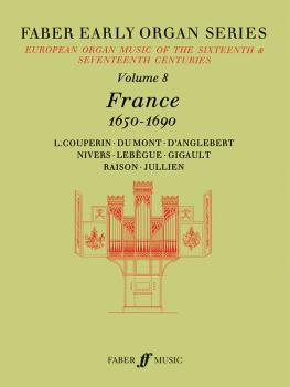 Faber Early Organ Series, Volume 8 (France 1650-1690) (AL-12-0571507786)
