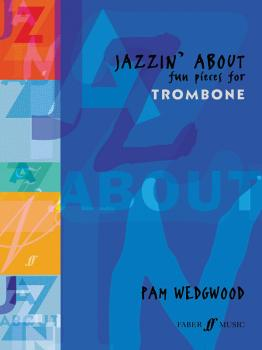 Jazzin' About: Fun Pieces for Trombone (AL-12-0571510531)