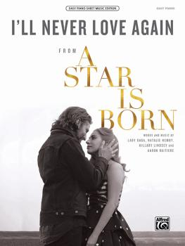 I'll Never Love Again (From <i>A Star Is Born</i>) (AL-00-47858)