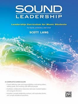 Sound Leadership: Leadership Training Curriculum for Music Students (AL-00-47892)
