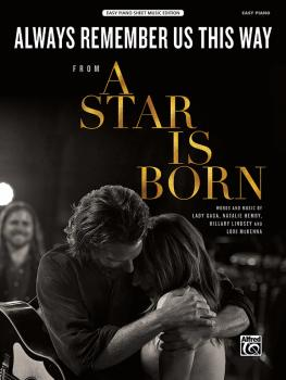 Always Remember Us This Way (From <i>A Star Is Born</i>) (AL-00-47857)
