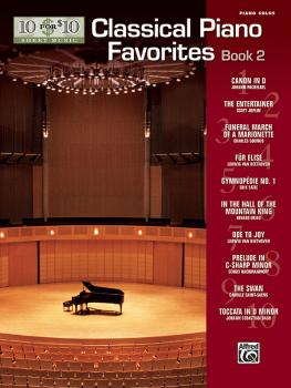 10 for 10 Sheet Music: Classical Piano Favorites, Book 2 (AL-00-47888)