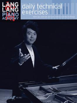 Lang Lang Piano Academy: Daily Technical Exercises: Warm-ups, Work-out (AL-12-0571540627)