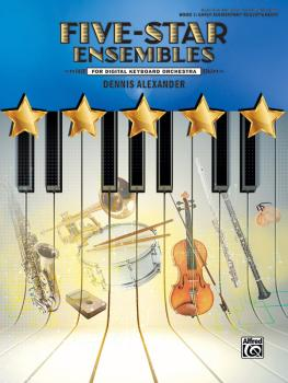Five-Star Ensembles, Book 1 (For Digital Keyboard Orchestra) (AL-00-47919)