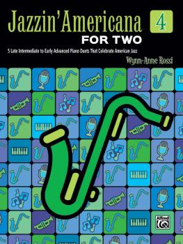 Jazzin' Americana for Two, Book 4: 5 Late Intermediate to Early Advanc (AL-00-46914)