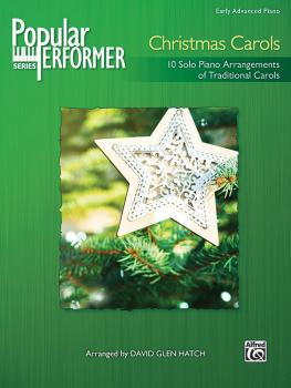 Popular Performer: Christmas Carols: 10 Solo Piano Arrangements of Tra (AL-00-47959)