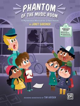 Phantom of the Music Room: A Mysterious Musical for 2-Part Voices (AL-00-47901)