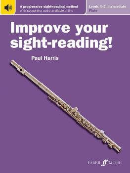 Improve Your Sight-Reading! Flute, Levels 4-5 (Intermediate): A Progre (AL-12-057154083X)