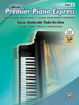 Premier Piano Express: Spanish Edition, Libro 2: An All-In-One Acceler (AL-00-47924)
