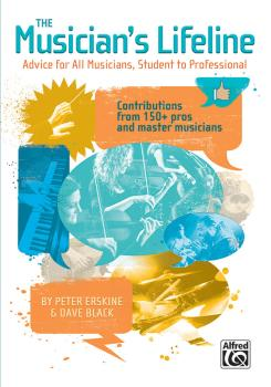 The Musician's Lifeline: Advice for All Musicians, Student to Professi (AL-00-47955)