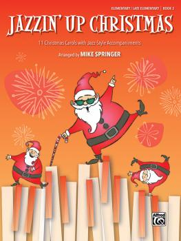 Jazzin' Up Christmas, Book 2: 11 Christmas Carols with Jazz-Style Acco (AL-00-48026)