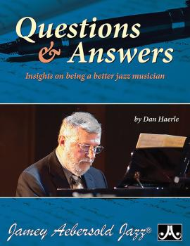 Question and Answers: Insights on Being a Better Jazz Musician (AL-24-QA)