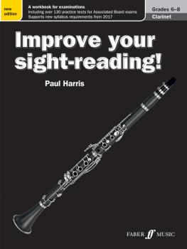 Improve Your Sight-Reading! Clarinet, Grade 6-8 (New Edition): A Workb (AL-12-0571539890)