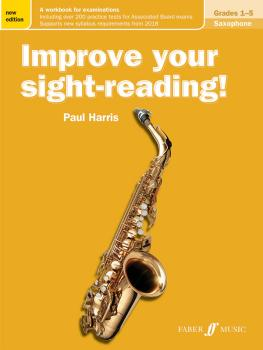 Improve Your Sight-Reading! Saxophone, Grades 1-5 (New Edition): A Wor (AL-12-0571540201)