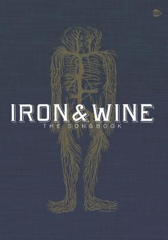 Iron & Wine: The Songbook (AL-12-0571541003)