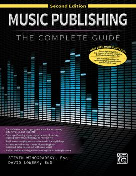 Music Publishing: The Complete Guide (Second Edition) (AL-00-48273)