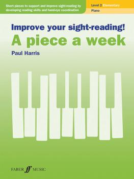 Improve Your Sight-Reading! A Piece a Week: Piano, Level 2 (AL-12-0571541429)