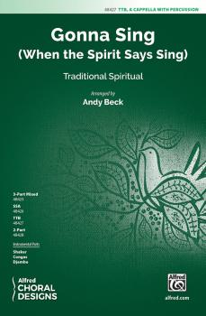 Gonna Sing: When the Spirit Says Sing (AL-00-48427)
