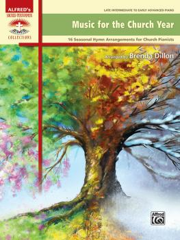 Music for the Church Year: 16 Seasonal Hymn Arrangements for Church Pi (AL-00-47847)
