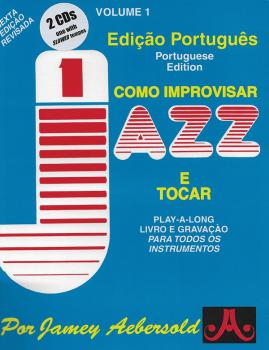 How to Play Jazz and Improvise (Portuguese Edition): The Most Widely U (AL-24-V01DSP)