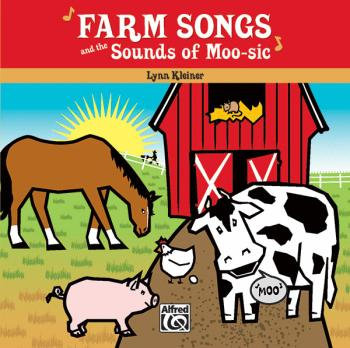 Farm Songs and the Sounds of Moo-sic! (AL-00-33430)