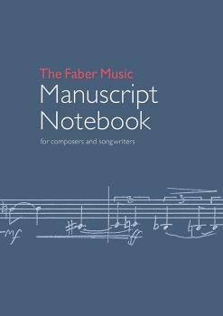 The Faber Music Manuscript Notebook (For Composers and Songwriters) (AL-12-0571540716)