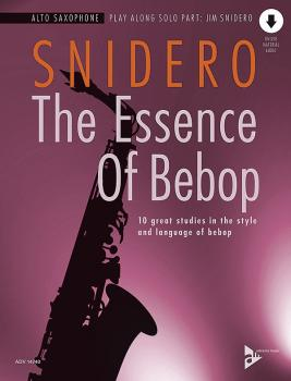 The Essence of Bebop: Alto Saxophone: 10 Great Studies in the Style an (AL-01-ADV14740)